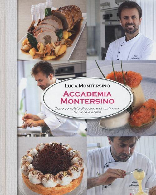Accademia montersino corso completo di cucina e di - Accademia di cucina ...