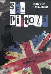 Sex Pistols. La biografia a fumetti