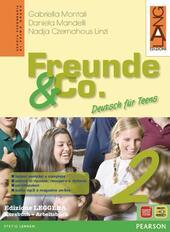 Freunde & Co. Kursbuch-Arbeitsbuch. Ediz. leggera. Con espansione online. Vol. 2