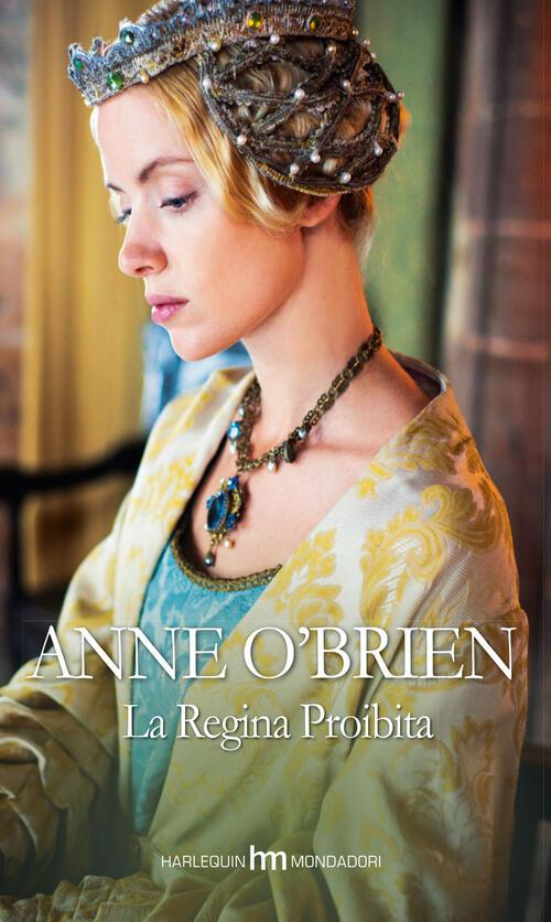 La regina proibita anne o 39 brien libro for La regina anne casa
