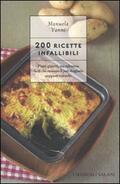 200 ricette infallibili