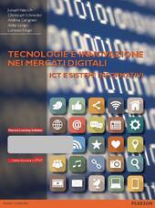 Tecnologie e innovazione nei mercati digitali. ICT e sistemi informativi. Con e-book
