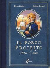 Il porto proibito. Artist edition
