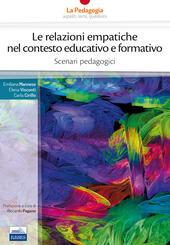 Le relazioni empatiche nel contesto educativo e formativo. Scenari pedagogici