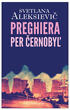 Preghiera per Cernobyl'