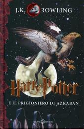 Harry Potter e il prigioniero di Azkaban. Vol. 3