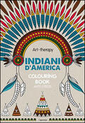 Art therapy. Indiani d'America. Colourin