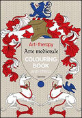 Art therapy. Arte medievale. Colouring b