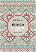 Art therapy. Etnico. Colouring book anti