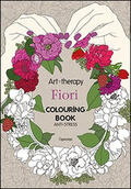 Art therapy. Fiori. Colouring book