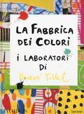 fabbrica dei colori. I laboratori di Her