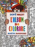 Dov'è Wally? L'album da colorare