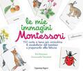 mie immagini Montessori. 150 carte a tem