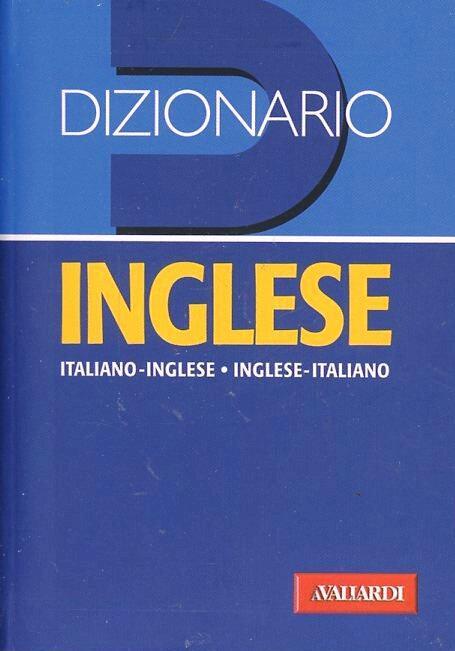 Dizionario inglese. Italiano-inglese, inglese-italiano. Ediz. bilingue Libro - Libraccio.it