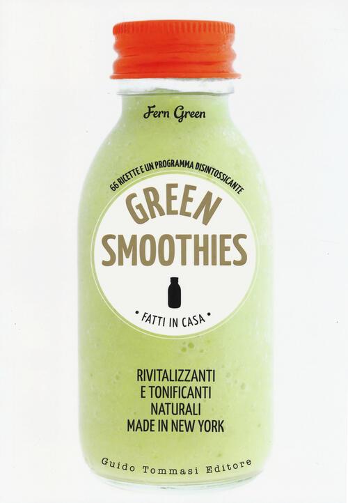 Green smoothies fatti in casa rivitalizzanti e - Detersivi naturali fatti in casa ...