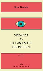 Spinoza o la dinamite filosofica
