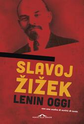 Lenin oggi. Ricordare, ripetere, rielaborare