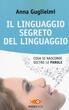 Il linguaggio segreto del linguaggio