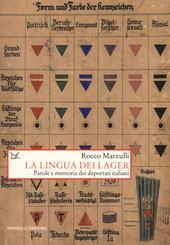 La lingua dei lager. Parole e memorie dei deportati italiani