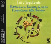 Storia di una lumaca che scoprì l'importanza della lentezza. Audiolibro. CD Audio formato MP3