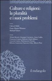 Ethos e poiesis. Vol. 8: Culture e religioni: la pluralità e i suoi problemi.