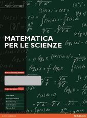 Matematica per le scienze-MyLab
