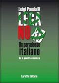 Lega Nord. Un paradosso italiano in 5 pu