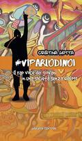 #VIPARLODINOI. Il rap voce dei giovani i