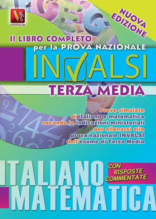 Il libro completo per la prova nazionale invalsi di terza for Esame di italiano per carta di soggiorno esempi