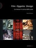 Film oggetto design. La messa in scena d