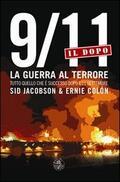 9/11. Il dopo. La guerra al terrore. Tut