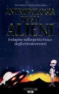 Antropologia degli alieni. Indagine sull