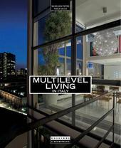 Multilevel living. Ediz. inglese e italiana