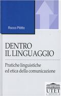Dentro il linguaggio. Pratiche linguisti