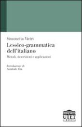 Lessico-grammatica dell'italiano. Metodi, descrizioni e applicazioni