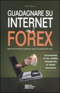 Guadagnare su internet con il Forex. Gui