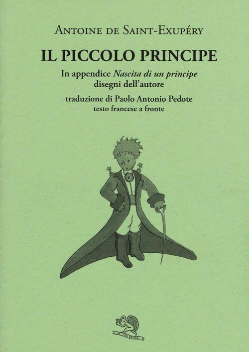 Il piccolo principe testo francese a fronte antoine for Piccolo in francese
