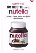 101 ricette con la Nutella