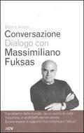 Conversazione dialogo con Massimiliano F