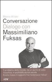 Conversazione dialogo con Massimiliano Fuksas