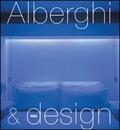 Alberghi & design