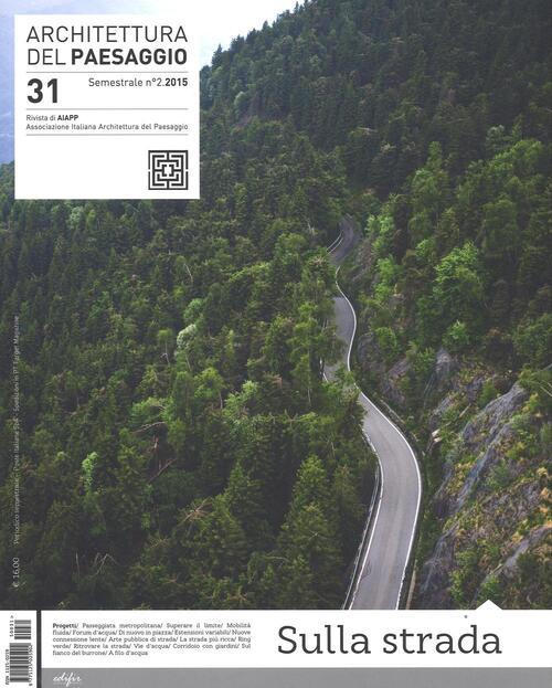 Architettura del paesaggio rivista semestrale dell 39 aiapp for Riviste di architettura italiane