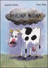 Paolona musona. Ediz. illustrata