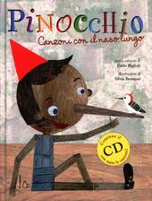 Pinocchio. Canzoni con il naso lungo. Con CD Audio
