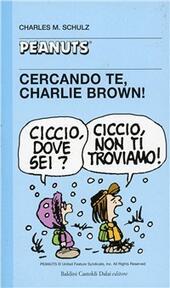 Cercando te, Charlie Brown!