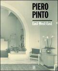 Piero Pinto. East West East