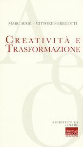 Creatività e trasformazione