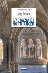 L' abbazia di Northanger. Ediz. integrale