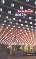 Light City. La città in allestime