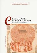 Lectura Dantis Romana. Cento canti per c